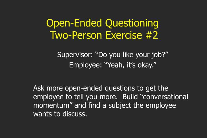 Open-Ended Questioning