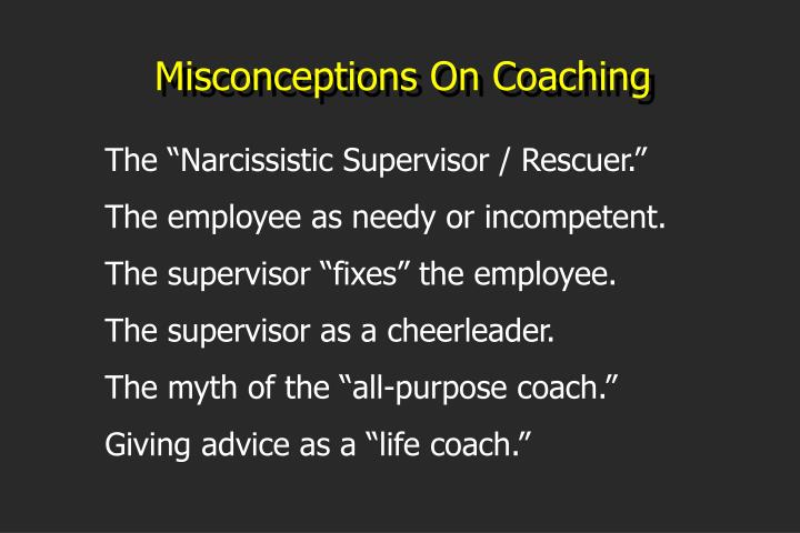 Misconceptions On Coaching