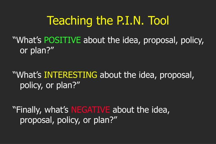 Teaching the P.I.N. Tool
