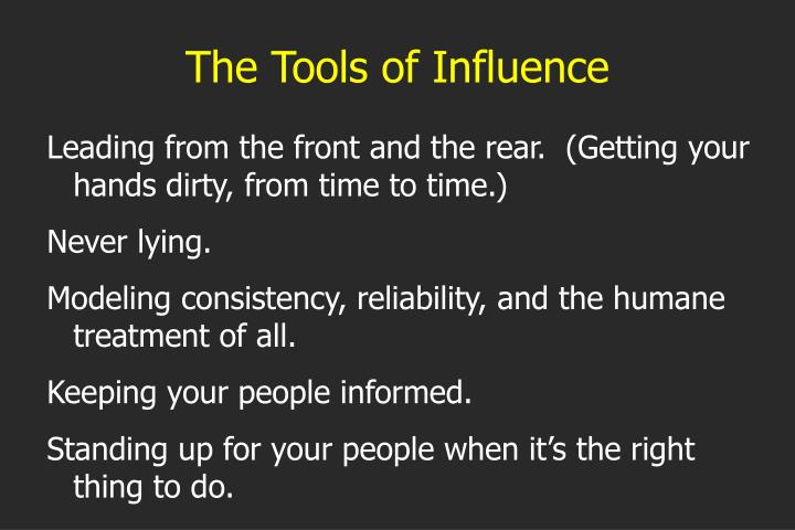 The Tools of Influence