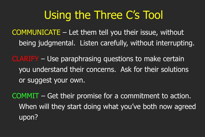 Using the Three C's Tool