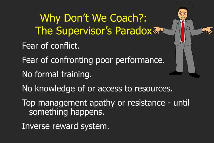 Why Don't We Coach?: