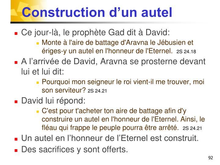 Construction d'un autel