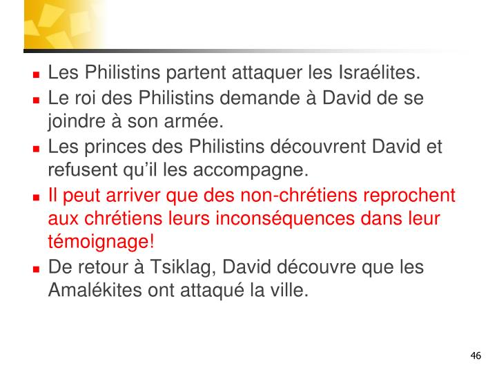 Les Philistins partent attaquer les Israélites.