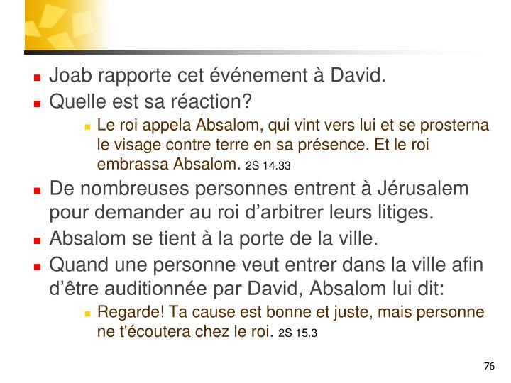 Joab rapporte cet événement à David.