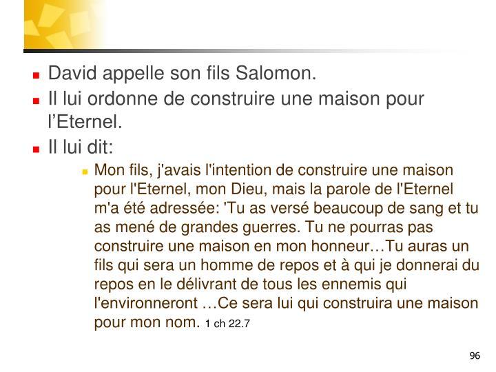 David appelle son fils Salomon.