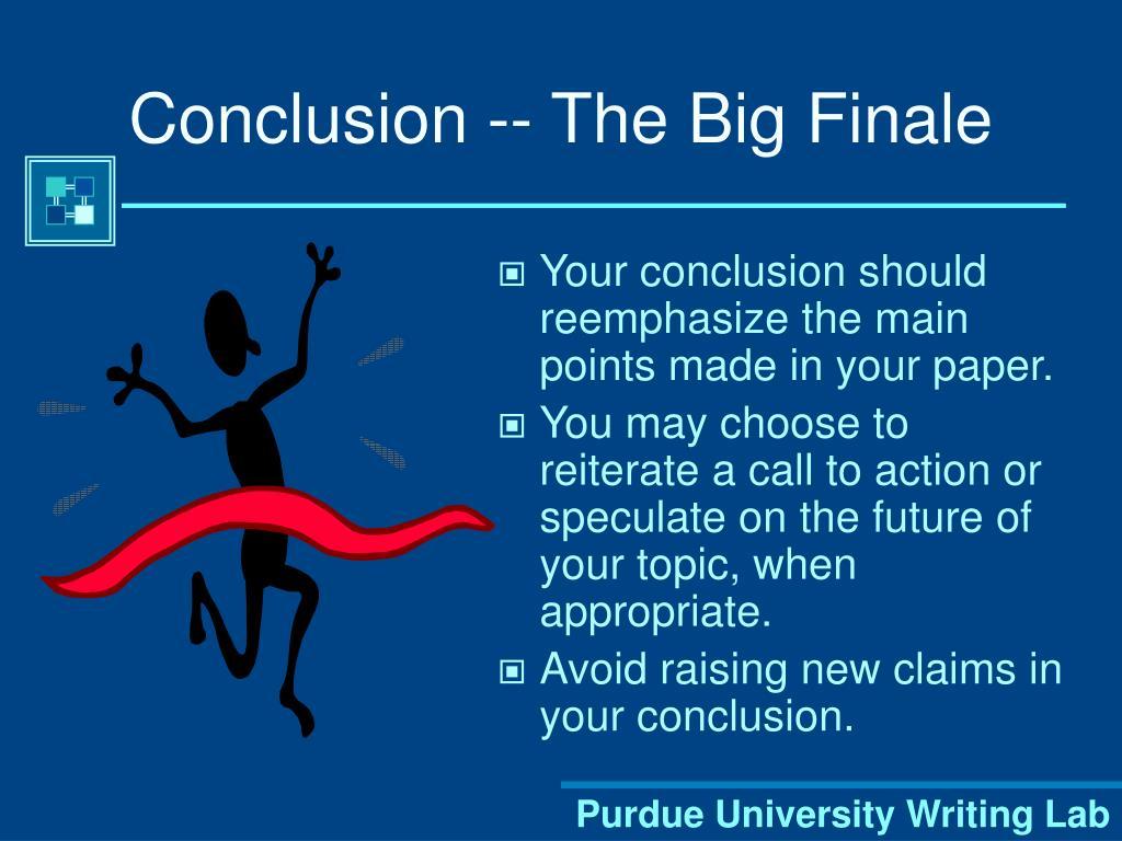 Conclusion -- The Big Finale