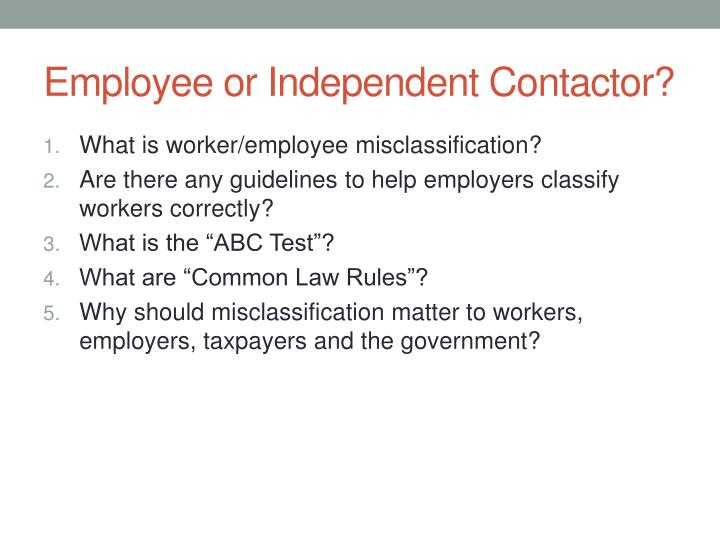 Employee or Independent Contactor?