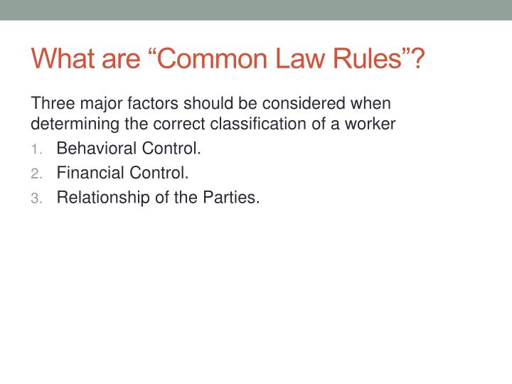 """What are """"Common Law Rules""""?"""