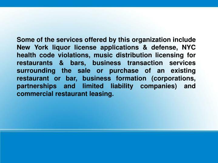 Some of the services offered by this organization include New York liquor license applications & def...