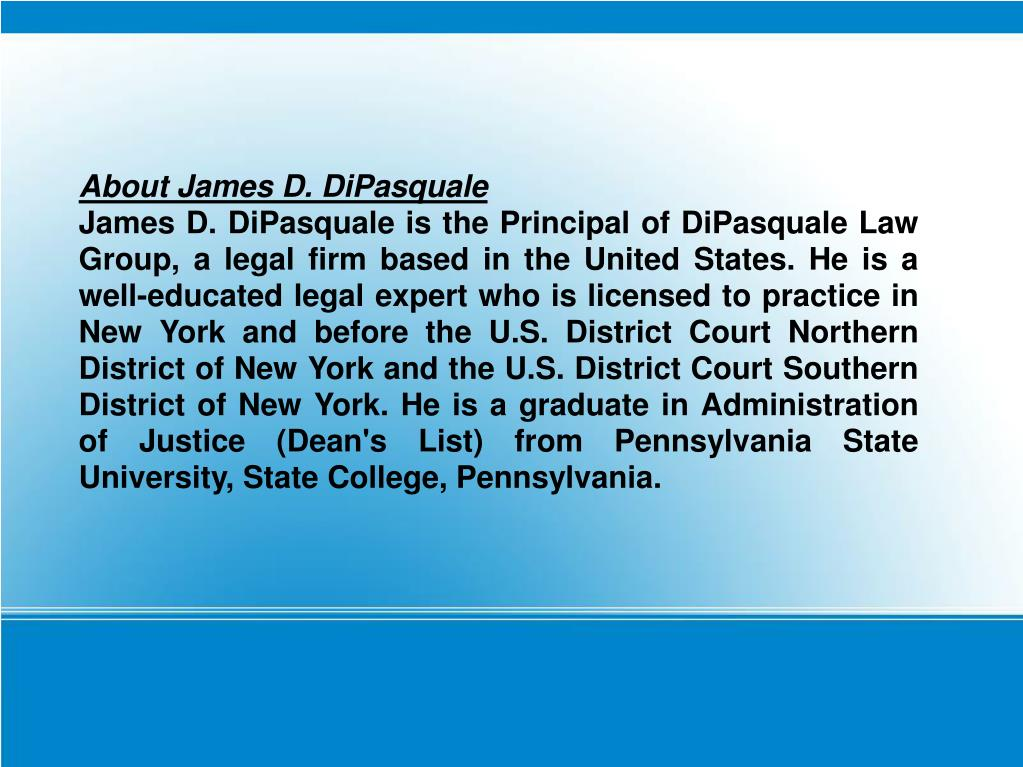 About James D. DiPasquale
