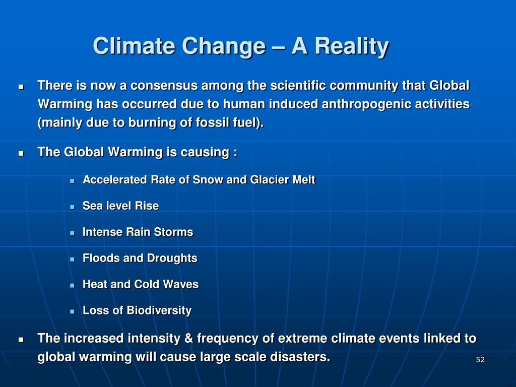 Climate Change – A Reality