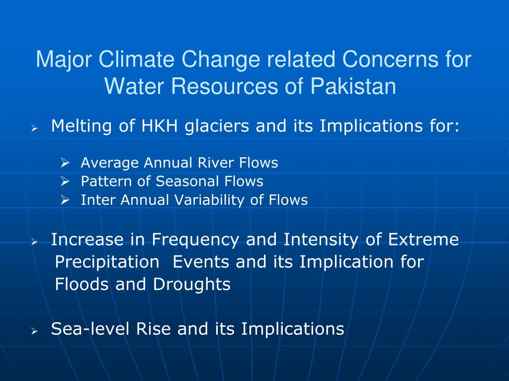 Major Climate Change related Concerns for Water Resources of Pakistan
