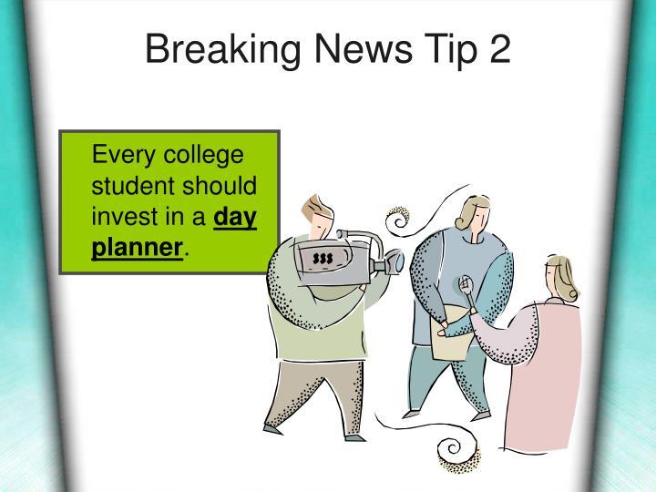Breaking News Tip 2
