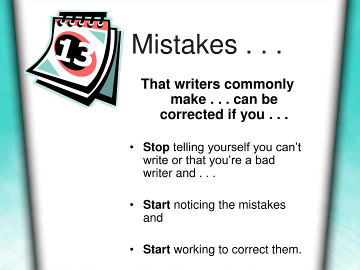 Mistakes . . .