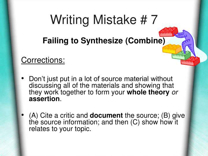 Writing Mistake # 7