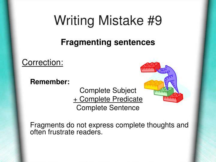 Writing Mistake #9