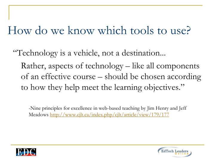 How do we know which tools to use?