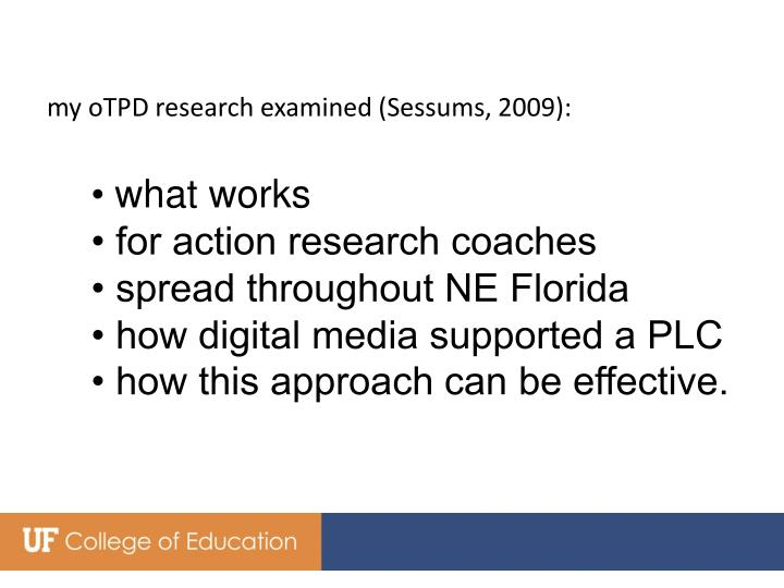 my oTPD research examined (Sessums, 2009):