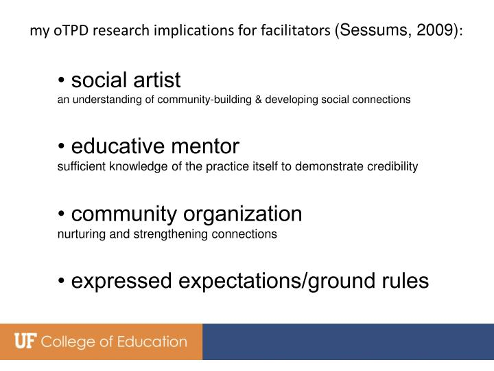 my oTPD research implications for facilitators