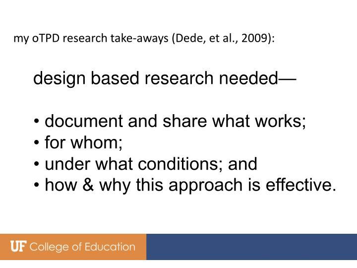 my oTPD research take-aways (Dede, et al., 2009):