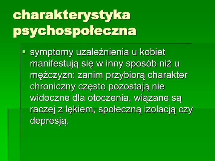 charakterystyka psychospołeczna