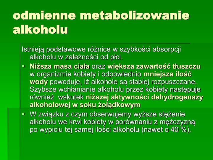 odmienne metabolizowanie alkoholu