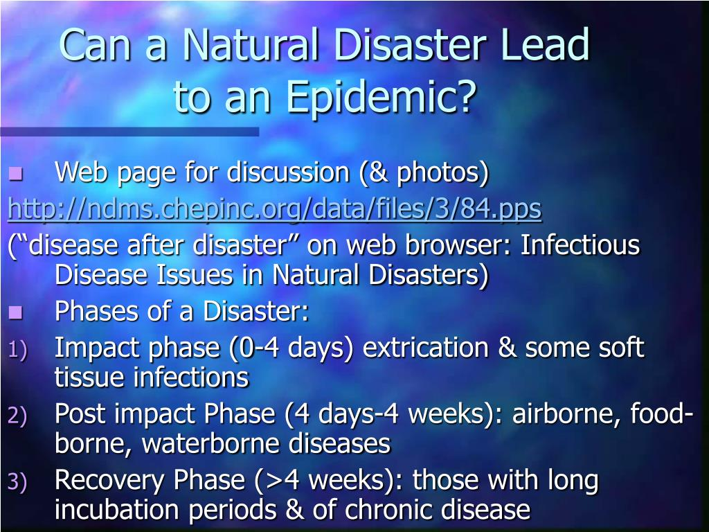 Can a Natural Disaster Lead to an Epidemic?