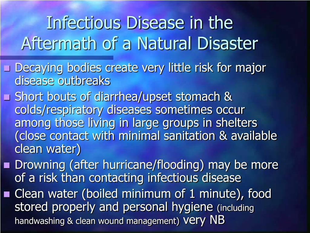 Infectious Disease in the Aftermath of a Natural Disaster