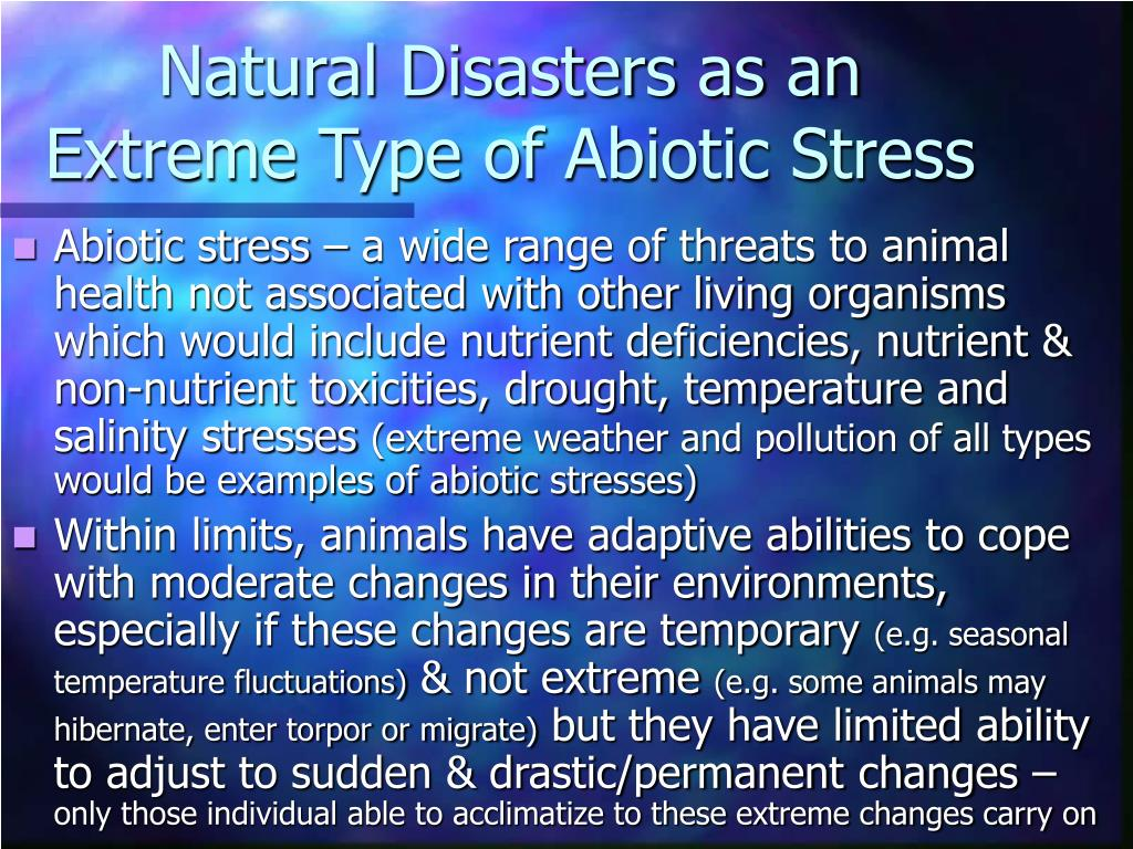 Natural Disasters as an Extreme Type of Abiotic Stress