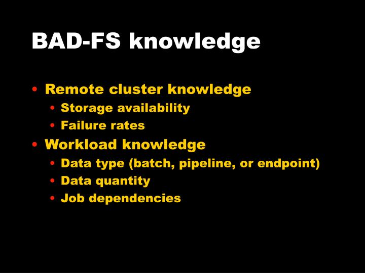 BAD-FS knowledge