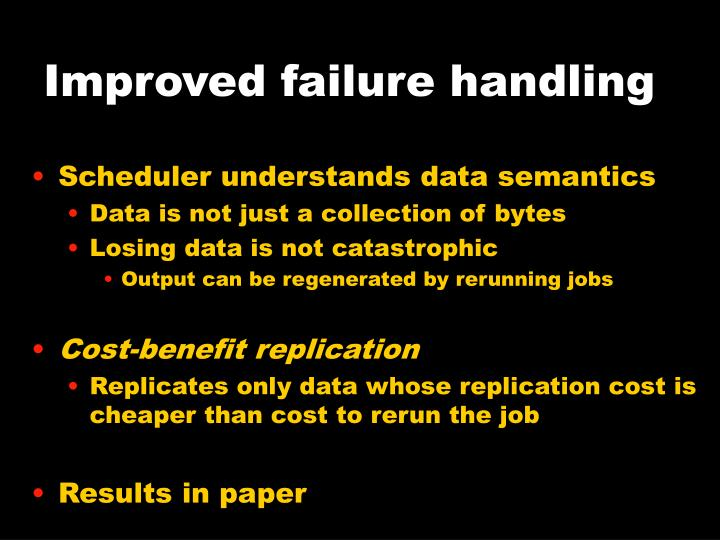 Improved failure handling