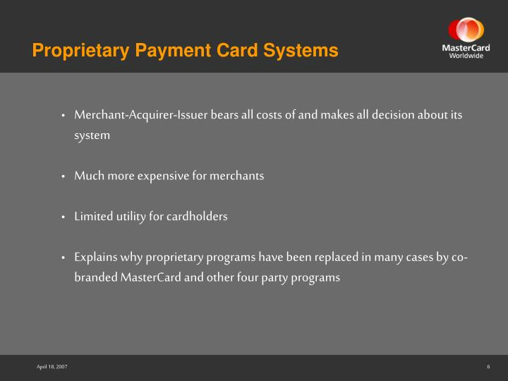 Proprietary Payment Card Systems