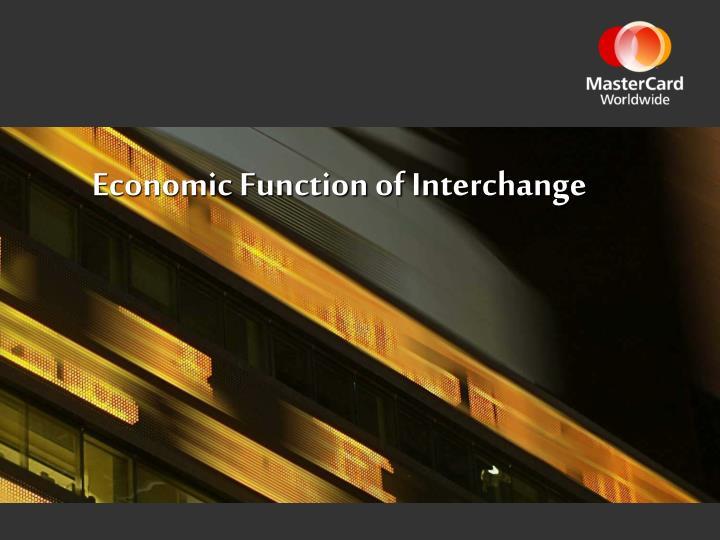 Economic Function of Interchange