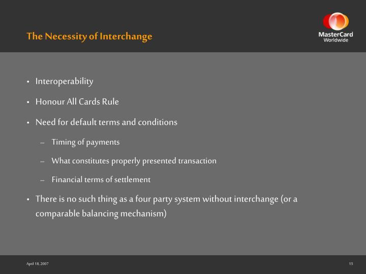 The Necessity of Interchange