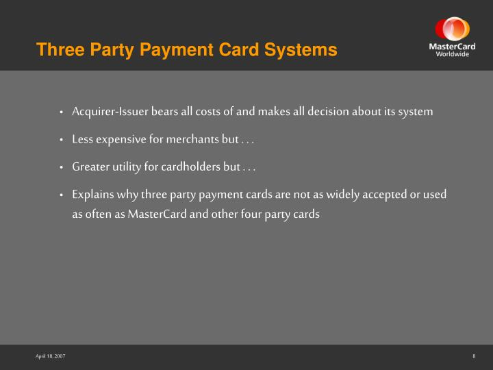 Three Party Payment Card Systems