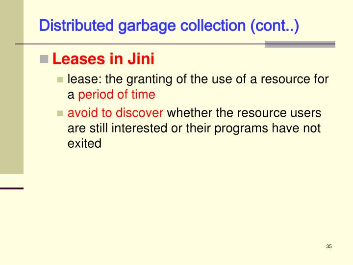 Distributed garbage collection (cont..)