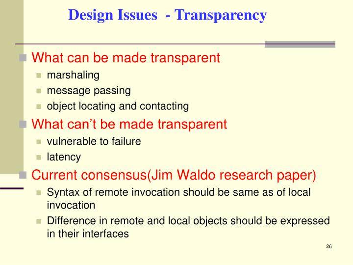 Design Issues  - Transparency