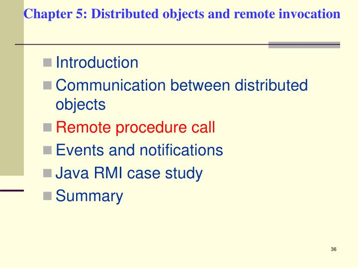 Chapter 5: Distributed objects and remote invocation