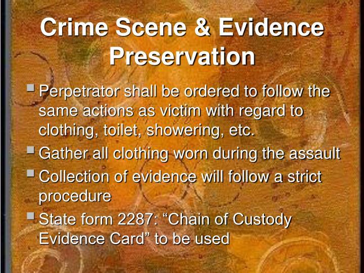 Crime Scene & Evidence Preservation