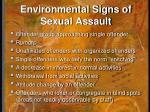 environmental signs of sexual assault