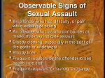 observable signs of sexual assault