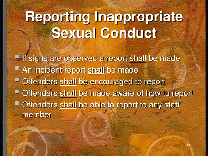 Reporting Inappropriate Sexual Conduct