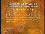 sexual assault prevention coordinator committee and statistical reporting