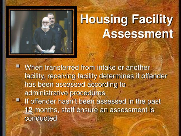 Housing Facility Assessment