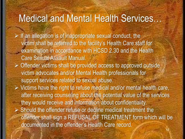 Medical and Mental Health Services…