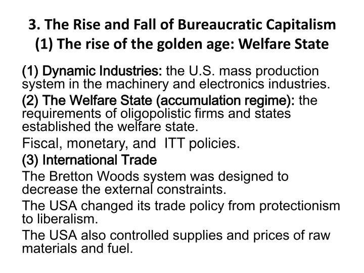3. The Rise and Fall of Bureaucratic Capitalism