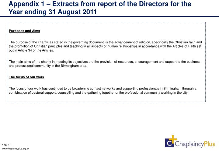 Appendix 1 – Extracts from report of the Directors for the Year ending 31 August 2011