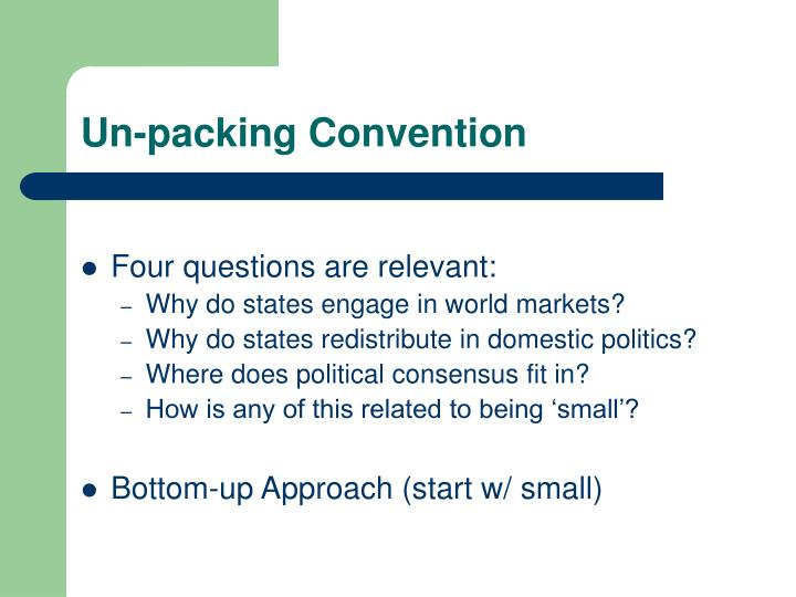 Un-packing Convention