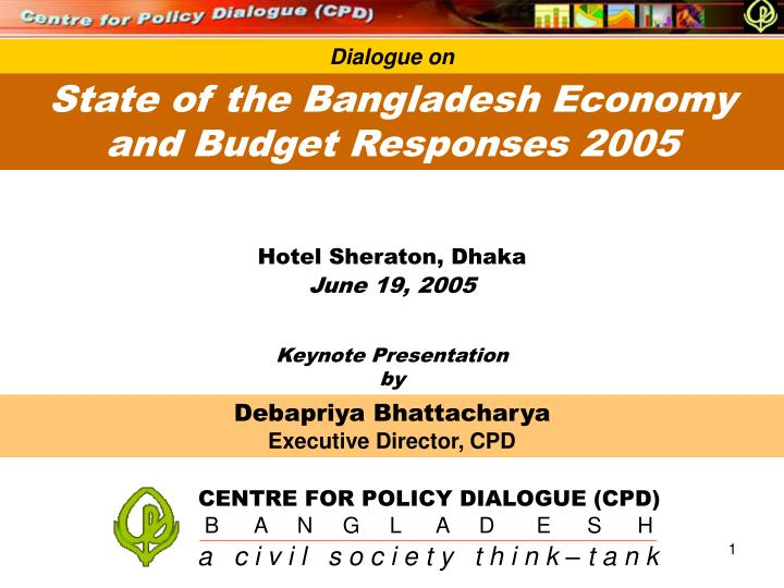 CENTRE FOR POLICY DIALOGUE (CPD)